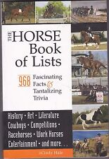 The Horse Book of Lists by Cindy Hale (2009, Paperback) 968 Facts & Trivia