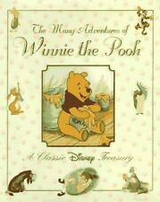 The Many Adventures of Winnie the Pooh : A Classic Disney Treasury by Disney...