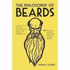 The Philosophy of Beards, By Gowing, Thomas S.,in Used but Good condition