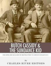 New listing Butch Cassidy and the Sundance Kid: the Lives and Legacies of the Wild West's Fa