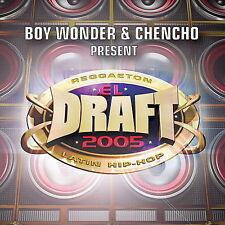 El Draft 2005 [Chencho] (CD, Sep-2005)  SEALED