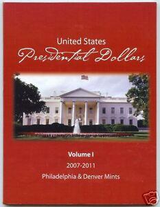 UNITED STATES PRESIDENTIAL DOLLARS VOLUME#1 WHITE HOUSE