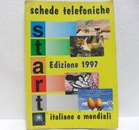 CATALOGO SCHEDE TELEFONICHE ed. 1997 START-USATO
