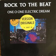 """Rock To The Beat - One O One Electric Dream - Vinyl 7"""" 45T (Single)"""