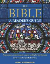 The Bible a Reader's Guide : Summaries, Commentaries, Color Coding for Key...