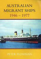 Australian Migrant Ships 1946-1977 by Plowman, Peter, NEW Book, FREE & Fast Deli