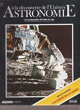 ASTRONOMIE. A LA DECOUVERTE DE L UNIVERS. 1986. N°3 .L'ENCYCLOPEDIE DU CIEL.TBE
