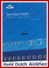 ANNUAL REPORT - KLM ROYAL DUTCH AIRLINES 1992-1993 - DUTCH