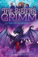 The Problem Child (the Sisters Grimm #3): 10th Anniversary Edition (Paperback or
