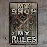 Metal Tin Sign Warning My Shop My Rule Wall Poster Home Decor Man cave Garage WO