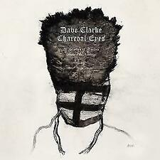 Dave Clarke - Charcoal Eyes: Selection of Remixes from Amsterdam '