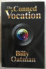 """The Conned Vocation A Christian Novel by William """"Billy"""" Oatman -Trade Paperback"""