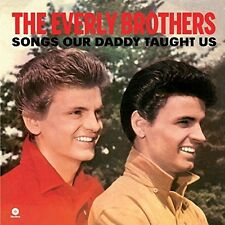 The Everly Brothers, - Songs Our Daddy Taught Us [New Vinyl] Spai