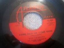 R&B 45  -  Ray Charles -  Come Rain Or Come Shine / Tell Me You'll Wait For Me