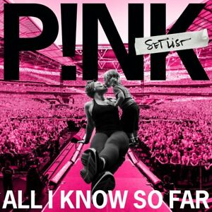 P!NK ALL I KNOW SO FAR - SETLIST CD (New Release May 21st 2021) - PRE-ORDER