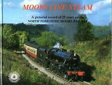 Hunt, John (compiler) MOORS LINE STEAM, A PICTORIAL RECORD OF 25 YEARS ON THE NO