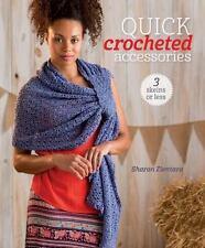 Quick Crocheted Accessories by Sharon Zientara (2015, Paperback)