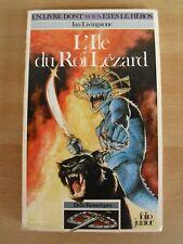 L'île du roi Lézard (un livre dont VOUS êtes le héros)