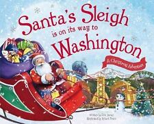 Santa's Sleigh Is on Its Way to Washington: A Christmas Adventure