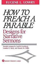 How to Preach a Parable: Designs for Narrative Sermons (Paperback or Softback)
