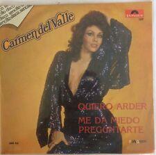 "CARMEN DEL VALLE QUIERO ARDER  MEXICAN 7"" SINGLE PS PROMO BALADA / BOLERO"