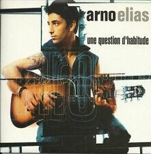 Arno ELIAS - Une question d'habitude - CD SINGLE PROMO CARDSLEEVE 1 TITRE 2001