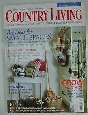 Country Living Magazine. March, 2006. Issue No. 243. Big ideas for Small Spaces.