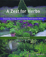 New, A Zest for Herbs: Choosing, Using, and Designing with Garden Herbs (Mitchel