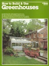 How To Build & Use Greenhouses