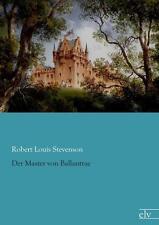 Der Master von Ballantrae von Robert L. Stevenson (2015, Taschenbuch)