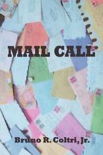 Mail Call: By Bruno Richard Coltri Jr.