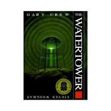 The Watertower by Gary Crew (author)
