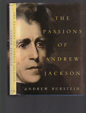 The Passions of Andrew Jackson, Andrew Burstein, 2003 1st ed HC with DJ, ill.