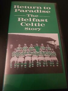 RETURN TO PARADISE - THE BELFAST CELTIC STORY - RARE ULSTER TELEVISION VHS DOC