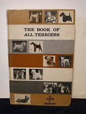 The Book Of All Terriers 1964 by John T Marvin