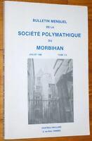 Bulletin Société Polymathique du MORBIHAN n° 113 juillet 1986 histoire Bretagne