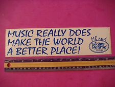 Bumper STICKER: JOHN PEARSE Guitar Strings; Music Makes the World A Better Place