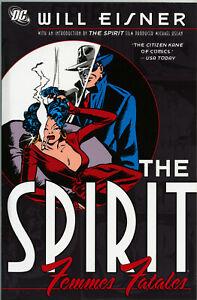THE SPIRIT: FEMMES FATALES • Will Eisner • DC • 2008 • Comics Compendium