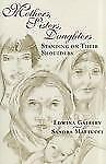 """Mothers, Sister, Daughters Standing On Their Shoulders""by Edwina Gateley-Signed"