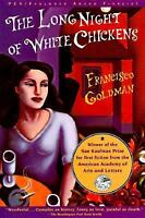Long Night of White Chickens by Goldman, Francisco