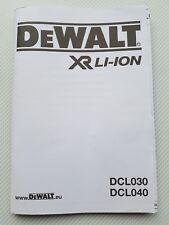 DeWALT User Manual / HandBook / Instructions DCL030 DCL040