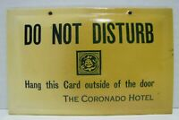 CORONADO HOTEL DO NOT DISTURB CRYSTALOID Antique Ad Sign Whitehead & Hoag
