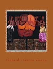La Herencia de la Señora Humanidad : Farsa en un Acto by Gerardo Garza (2014,...