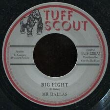 """Mr. Dallas - Big Fight NEW!!! Tuff Scout 120 7"""" LISTEN"""