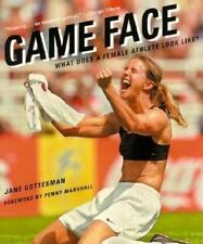 Game Face: What Does a Female Athlete Look Like?, Gottesman, Jane, Good Books