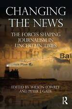 Changing the News (Routledge Communication Series), , Very Good, Paperback
