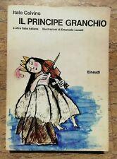 IL PRINCIPE GRANCHIO Italo Calvino illustrazioni di Emanuele Luzzati 1^ ed. 1974