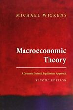 Macroeconomic Theory: A Dynamic General Equilib, Wickens+=