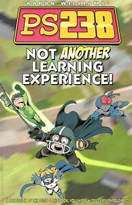 PS238 - Not Another Learning Experience! - Volume 4 - Aaron Williams
