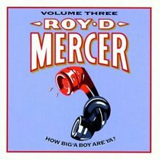 Vol. 3-How Big'A Boy Are Ya? - Roy D. Mercer (1997, CD NIEUW)